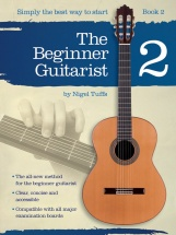 Nigel Tuffs - The Beginner Guitarist - Book 2 - Classical Guitar