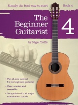 Nigel Tuffs - The Beginner Guitarist - Book 4 - Classical Guitar