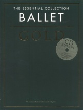 The Essential Collection - Ballet Gold - Piano Solo