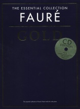 Faure - The Essential Collection - Faure Gold - Piano Solo
