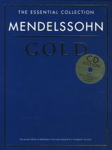 Mendelssohn - The Essential Collection - Mendelssohn Gold - Piano Solo