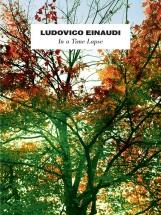 Ludovico Einaudi - Ludovico Einaudi - In A Time Lapse - Piano Solo