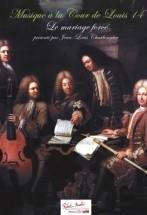 Charbonnier J.l. - Musique A La Cour De Louis Xiv
