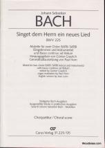 Bach J.s. - Singet Dem Herrn Ein Neues Lied Bwv 225 - Choral Score