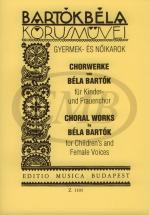 Bartok B. - Choral Works For Children