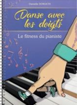 Doriath Danielle - Danse Avec Les Doigts - Le Fitness Du Pianiste