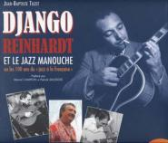 Tuzet Jean-baptiste - Django Reinhardt Et Le Jazz Manouche, 100 Ans De Jazz A La Francaise + Cd