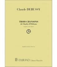 Debussy Claude - 3 Chansons -  4 Voix Mixtes A Cappella