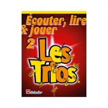 Ecouter, Lire Et Jouer - Les Trios Vol.2 - Saxophone Alto, Baryton