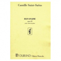 Saint-saens - Havanaise Op 83 - Violon Et Piano