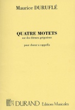 Durufle M. - Quatre Motets Sur Des Themes Gregoriens Op. 10 - Choeur