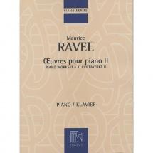 Ravel M. - Oeuvres Pour Piano - Volume Ii - Piano