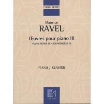 Ravel - Oeuvres Pour Piano Volume Iii