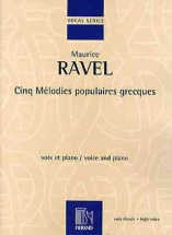 Ravel M. - Cinq Melodies Populaires Grecques - Chant Et Piano