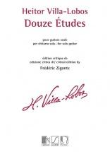 Villa-lobos H. - 12 Etudes - Guitare (zigante)