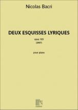 Bacri Nicolas - Deux Esquisses Lyriques Op.103 - Piano