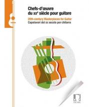 Chefs-d'oeuvre Du Xxe Siecle Pour Guitare
