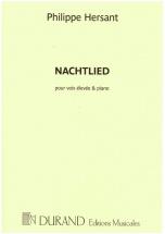 Hersant Ph. - Nachtlied - Voix Haute Et Piano