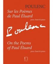 Poulenc F. - Sur Les Poemes De Paul Eluard - Chant & Piano