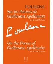 Poulenc F. - Sur Les Poemes De Guillaume Apollinaire - Chant & Piano