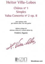 Villa-lobos H. - Choros N°1 - Simples - Valsa Concerto N°2 Op.8 - Guitare