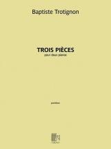 Trotignon Baptiste - Trois Pieces - 2 Pianos