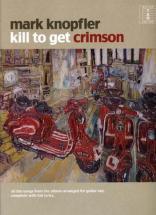 Knopfler Mark - Kill To Get Crimson - Guitar Tab