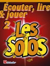 Ecouter, Lire Et Jouer Vol.2 - Les Solos - Trompette, Bugle, Baryton, Euphonium, Saxhorn