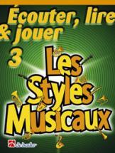 Ecouter, Lire Et Jouer Vol.3 - Les Styles Musicaux - Clarinette