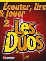 Ecouter, Lire Et Jouer - Les Duos Vol.2 - Saxophone Tenor, Soprano