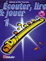 Ecouter, Lire Et Jouer Vol.1 Flute Traversiere