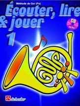Ecouter, Lire Et Jouer Vol.1 Cor En Fa + Cd