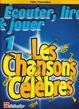Ecouter, Lire Et Jouer Les Chansons Celebres Vol.1 Flute Traversiere