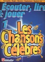 Ecouter, Lire Et Jouer Les Chansons Celebres - Bugle, Trompette, Baryton, Euphonium, Saxhorn Sib