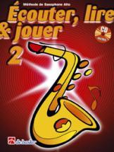 Ecouter, Lire Et Jouer Vol.2 Saxophone Alto Ou Baryton + Cd