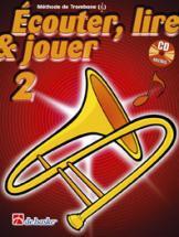 Ecouter, Lire Et Jouer Vol.2 Trombone Clé De Sol + Cd
