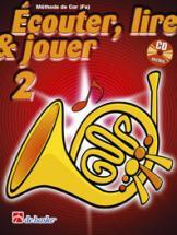 Ecouter, Lire Et Jouer Vol.2 Cor En Fa + Cd