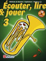Ecouter, Lire Et Jouer Vol.3 Baryton/euphonium/saxhorn + Cd