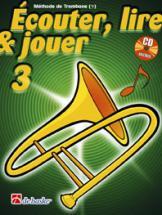 Ecouter, Lire Et Jouer Vol.3 Trombone Cle De Fa
