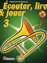 Ecouter, Lire Et Jouer Vol.3 Trombone Clé De Sol + Cd