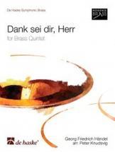 Haendel G.f. - Dank Sei Dir, Herr - Quintette Cuivres