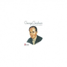 George Gershwin - 14 Of His Greatest Compositions - Piano