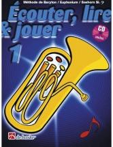 Ecouter, Lire Et Jouer Vol.1 Baryton / Euphonium / Saxhorn Cle De Fa