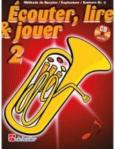 Ecouter, Lire Et Jouer Vol.2 Baryton / Euphonium / Saxhorn Cle De Fa