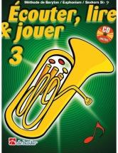 Ecouter, Lire Et Jouer Vol.3 Baryton / Euphonium / Saxhorn Cle De Fa