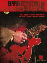 Stretchin The Blues - Guitar French Edition