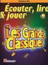 Ecouter Lire Et Jouer - Les Grands Classiques - Saxophone Alto and Piano
