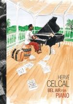 Celcal Herve - Bel Air - 13 Pieces Bele Originales Retranscrites Pour Piano