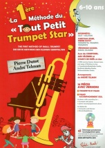 Dutot P. and Telman A. - La 1ere Methode Du Tout Petit Trumpet Star