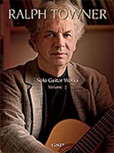 Ralph Towner Solo Guitar Works Volume 2 - Guitar